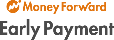 Money Forward Early Payment